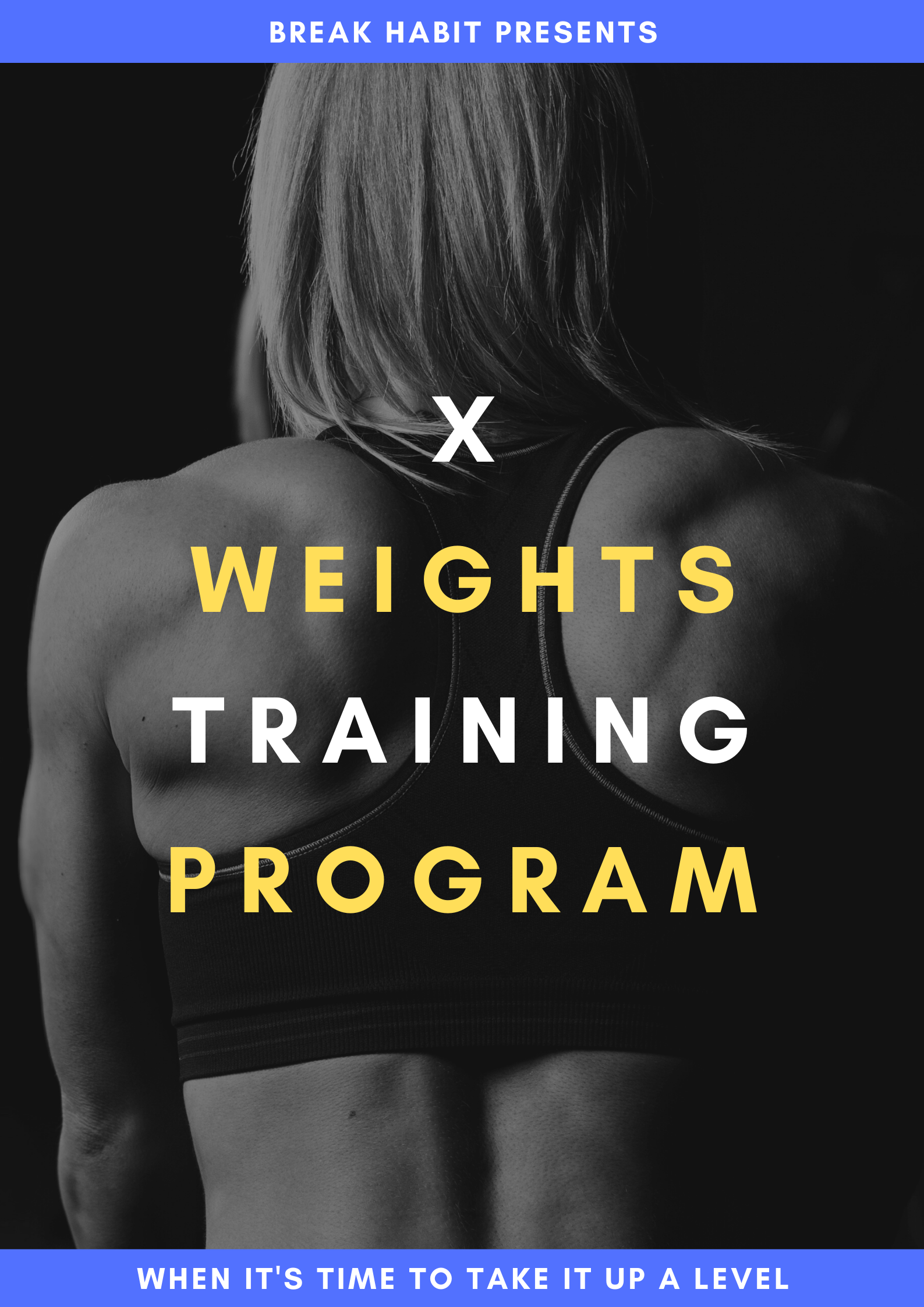 Get In Shape X Weights Training Program